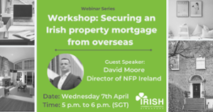thumbnails Workshop: Securing an Irish property mortgage from overseas